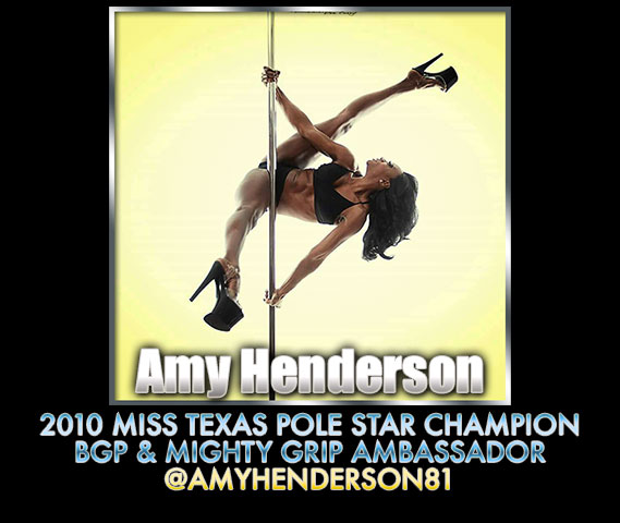 Amy Henderson 2010 Miss Texas Pole Star Champion BGP Mighty Grip Ambassador @AmyHenderson81